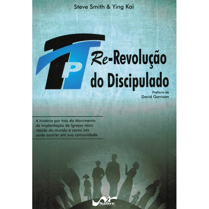 TpT Re-Revolução do discipulado  - Distribuidora EBD