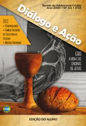 Diálogo e Ação (ALUNO) - 3º Trimestre 2014  - Distribuidora EBD