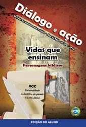 Diálogo e Ação (ALUNO) - 4º Trimestre 2013  - Distribuidora EBD