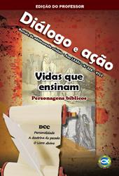 Diálogo e Ação (Professor) - 4º Trimestre 2013  - Distribuidora EBD