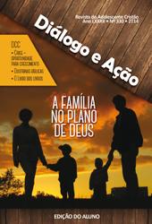 Diálogo e Ação (ALUNO) - 2º Trimestre 2014  - Distribuidora EBD