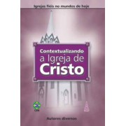 Contextualizando a igreja de Cristo