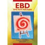 EBD - Uma nova realidade