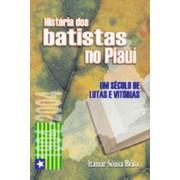 História dos batistas no Piauí