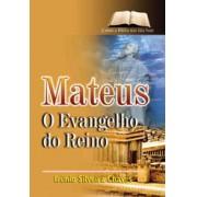Mateus - O Evangelho do Reino