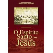 O Espírito Santo nos Ensinos de Jesus