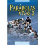 Parábolas Vivas II