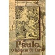 Paulo, o homem de Tarso