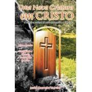 Uma nova criatura em Cristo 3
