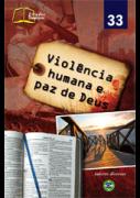 Violência Humana e Paz de Deus - Nº 33