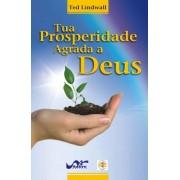 Tua prosperidade agrada a Deus