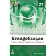 Evangelização - Missão urgente