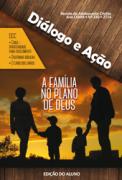 Diálogo e Ação (ALUNO) - 2º Trimestre 2014