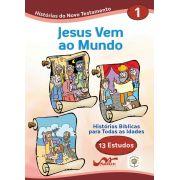 Histórias Bíblicas para Todas as Idades - Novo Testamento - Vol 1