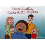 Uma família para João Carlos