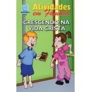 08 - Crescendo na vida cristã (ATIVIDADE EM FAMÍLIA)