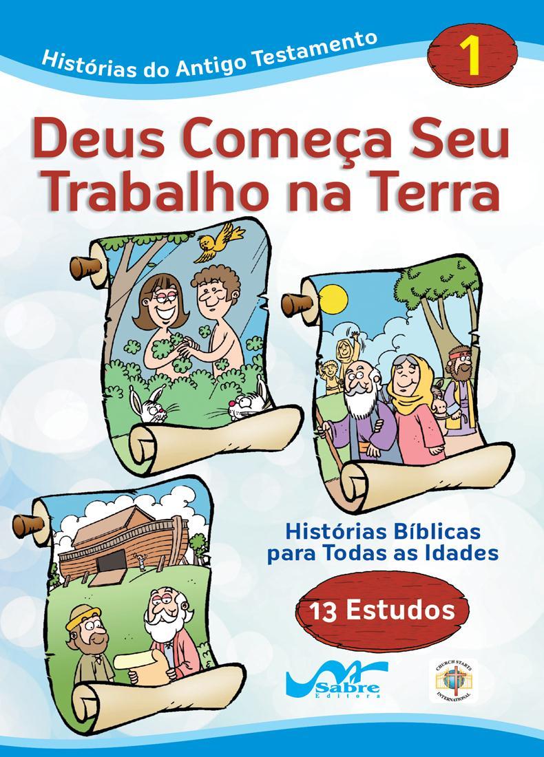 Histórias Bíblicas para Todas as Idades - Antigo Testamento - Vol 1  - Distribuidora EBD
