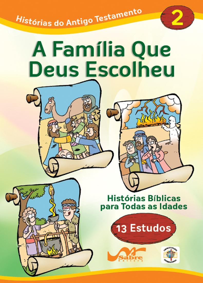 Histórias Bíblicas para Todas as Idades - Antigo Testamento - Vol 2  - Distribuidora EBD