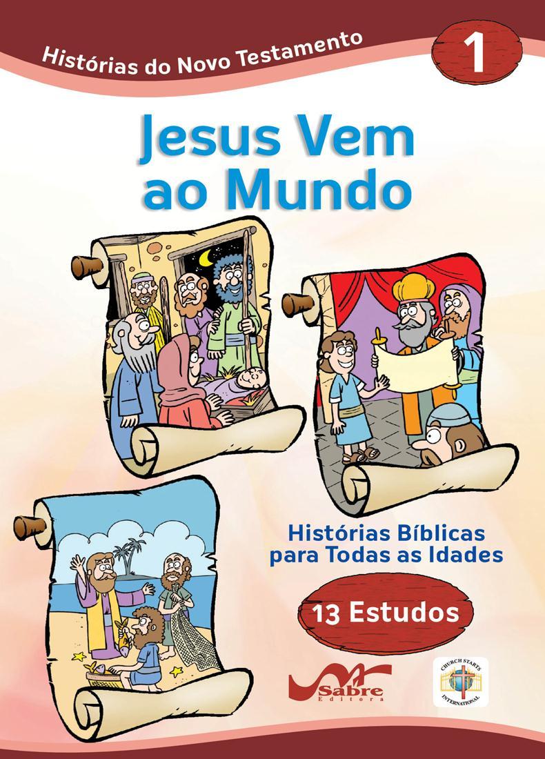 Histórias Bíblicas para Todas as Idades - Novo Testamento - Vol 1  - Distribuidora EBD