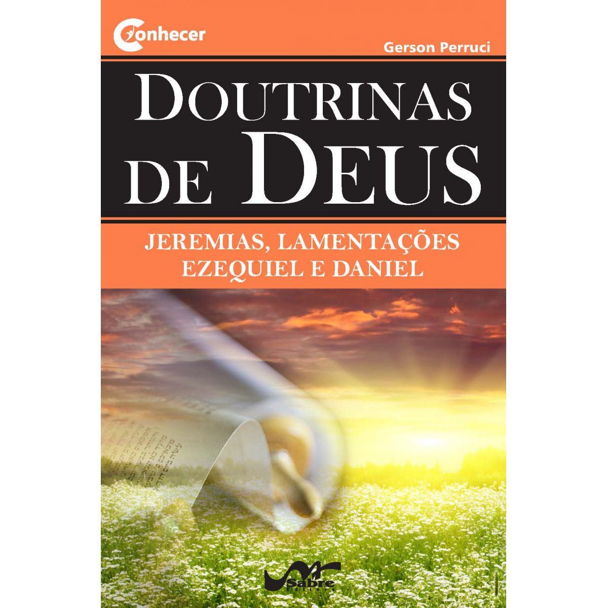 Doutrinas de Deus - De Jeremias a Daniel  - Distribuidora EBD
