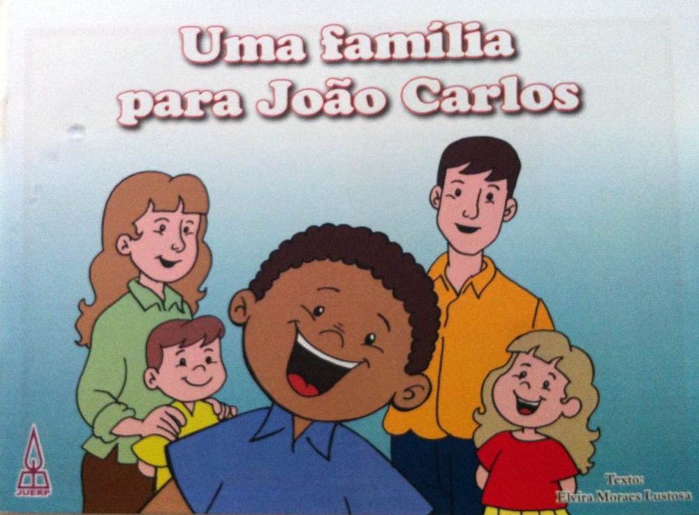 Uma família para João Carlos  - Distribuidora EBD