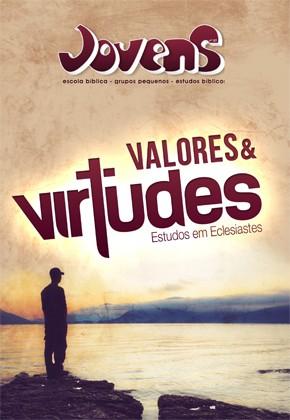 07 - Valores e virtudes (ALUNO)  - Distribuidora EBD