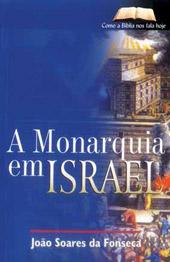 A monarquia em Israel  - Distribuidora EBD