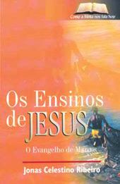 Os ensinos de Jesus  - Distribuidora EBD