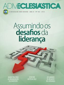 Administração Eclesiástica - 4º Trimestre 2014  - Distribuidora EBD