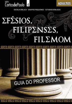 Efésios, Filipenses, Filemon (PROFESSOR)  - Distribuidora EBD