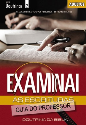 Examinai as Escrituras (PROFESSOR)  - Distribuidora EBD