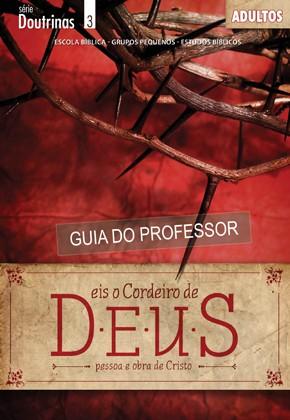 Eis o cordeiro de Deus (PROFESSOR)  - Distribuidora EBD