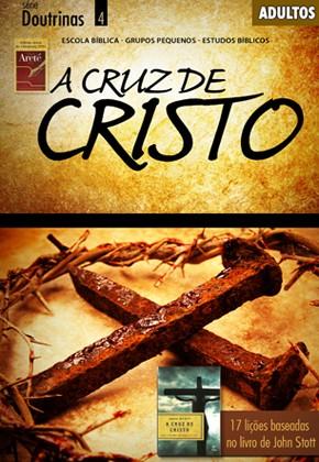 A cruz de Cristo (ALUNO)  - Distribuidora EBD
