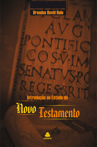 Introdução ao Estudo do Novo Testamento  - Distribuidora EBD
