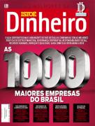 ISTO� Dinheiro <br> As 1000 Melhores Empresas do Brasil <br> Edi��o 986