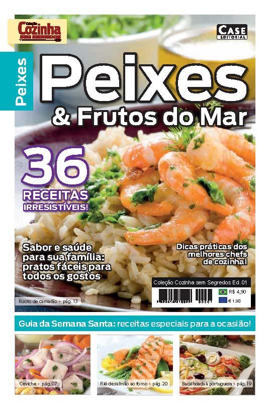 Coleção Cozinha Sem Segredos - Edição 01 - VERSÃO PARA DOWNLOAD  - Case Editorial