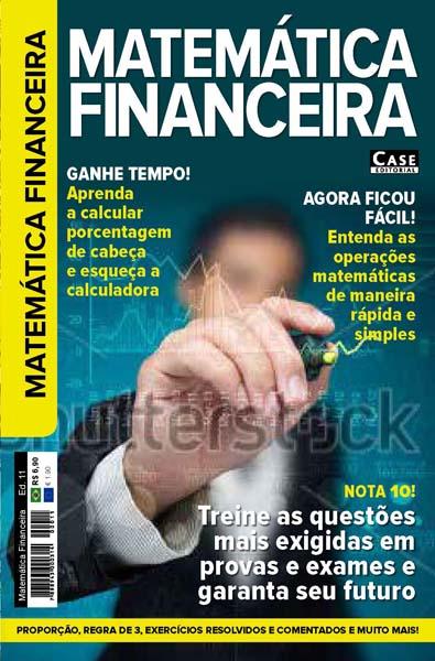 Matemática Financeira - Edição 11  - Case Editorial