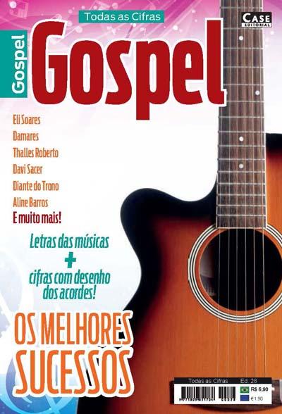 Todas as Cifras - Ed. 28 (Gospel)  - Case Editorial