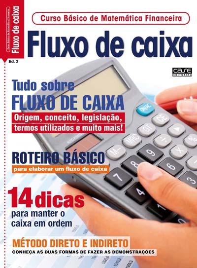Curso Básico de Matemática Financeira - Edição 02 - VERSÃO PARA DOWNLOAD  - Case Editorial