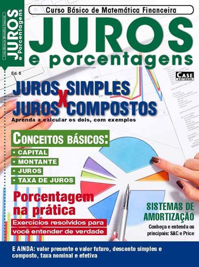 Curso Básico de Matemática Financeira - Edição 05 - VERSÃO PARA DOWNLOAD  - Case Editorial
