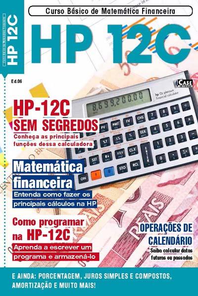 Curso Básico de Matemática Financeira - Edição 06 - VERSÃO PARA DOWNLOAD  - EdiCase Publicações