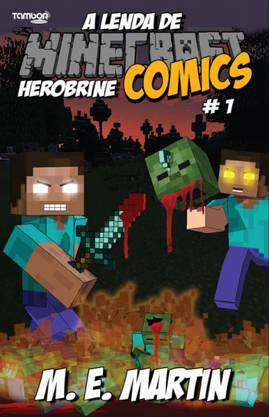 Minecraft Comics: A Lenda de Herobrine - Ed. 01  - Case Editorial