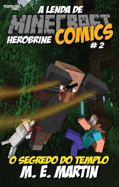 Minecraft Comics: A Lenda de Herobrine - Ed. 02  - EdiCase Publicações