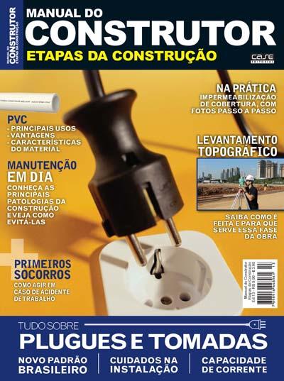 Manual do Construtor Etapas da Construção - Edição 13 - VERSÃO PARA DOWNLOAD  - Case Editorial