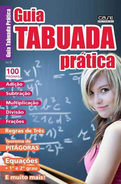 Guia Tabuada Prática - Escolha sua Edição - VERSÃO PARA DOWNLOAD  - Case Editorial