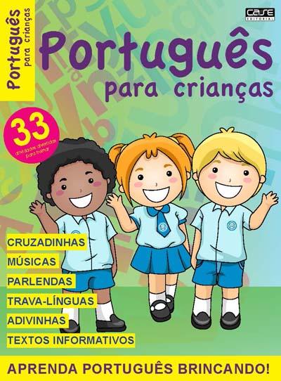 Português para Crianças - Escolha sua Edição - VERSÃO PARA DOWNLOAD E IMPRIMIR  - Case Editorial