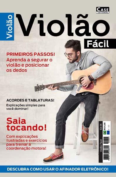 Violão Fácil - Edição 05  - Case Editorial