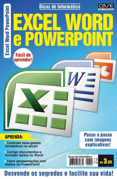 Dicas de Informática - Escolha sua Edição - VERSÃO PARA DOWNLOAD  - Case Editorial