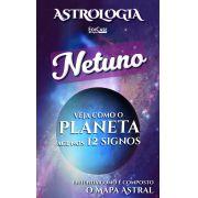 Astrologia Ed. 10 - NETUNO - PRODUTO DIGITAL (PDF)