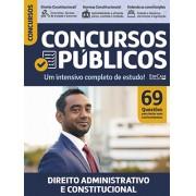 Concursos Públicos Ed. 01 - Direito Adminisrativo e Constitucional